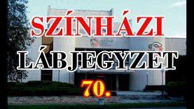 SZÍNHÁZI LÁBJEGYZET 70. • Jön a Kabaré!