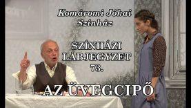 Színházi Lábjegyzet 73. – Az üvegcipő