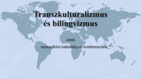 Transzkulturalizmus_es_bilingvizmus