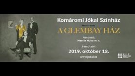 Színházi Lábjegyzet 75. • A GLEMBAY HÁZ