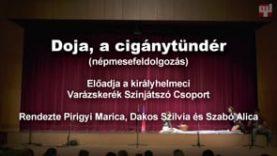 44. Duna Menti Tavasz – Doja, a cigánytündér